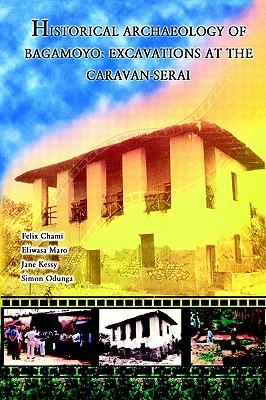 Image for Historical Archaeology of Bagamoyo